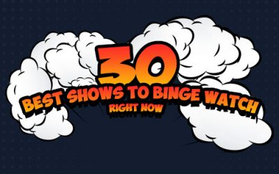 30 Best Shows to Binge Watch in 2019 [Infographic]